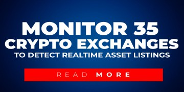 Monitor 35 Crypto Exchanges To Detect Asset Listings In Real-Time