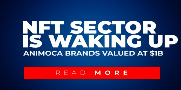 NFT Sector Is Waking Up - Could It Be The News Animoca Brands Is Valued At $1 Billion