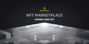 Binance To Launch NFT Marketplace June 2021 - Is This A Bullish Event Or Blah! Blah? #NFT #Binance #ExchangeToken