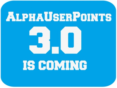 AlphaUserPoints 3.0 Is Coming - Let's Make It 11 Years Of Success @matrixthinker @alphaplug