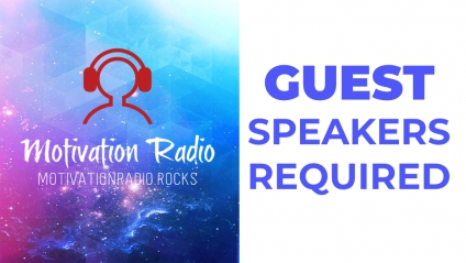Guest Speakers Required For Motivation Radio - 24 Hour Internet Audio Stream @matrixthinker @motivatemeradio #selfimprovement #experts